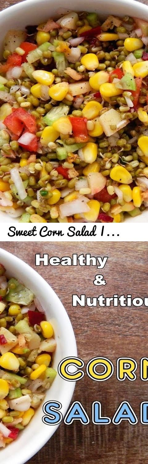 Sweet Corn Salad | Corn Salad with Vegetables | Healthy and Nutritious Salad Recipe... Tags: corn salad, salad, corn salad recipe, salad recipe, salad recipes, corn salad indian style, corn salad recipes, corn salad for weight loss, corn salad recipe indian style, corn salad recipe indian style