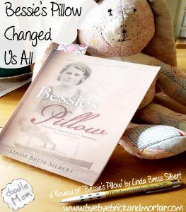 Bessie's Pillow Changed Us All - A Review #hsreviews #historicalfiction #BessiesPillow @toshcrew