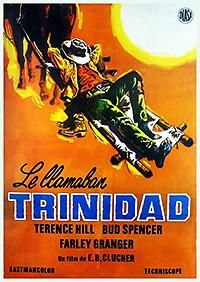 """Me llamo Trinidad. ¡Trinidad! """"la mano derecha del diablo"""". Película sin ninguna pretensión salvo el puro entretenimiemto -peleas, puñetazos, mamporros, tiros-"""