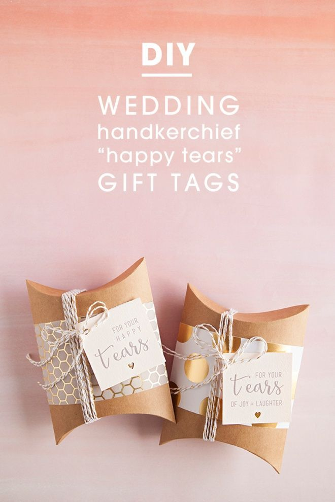 """Awesome and FREE, DIY Wedding handkerchief """"happy tears"""" gift tags."""