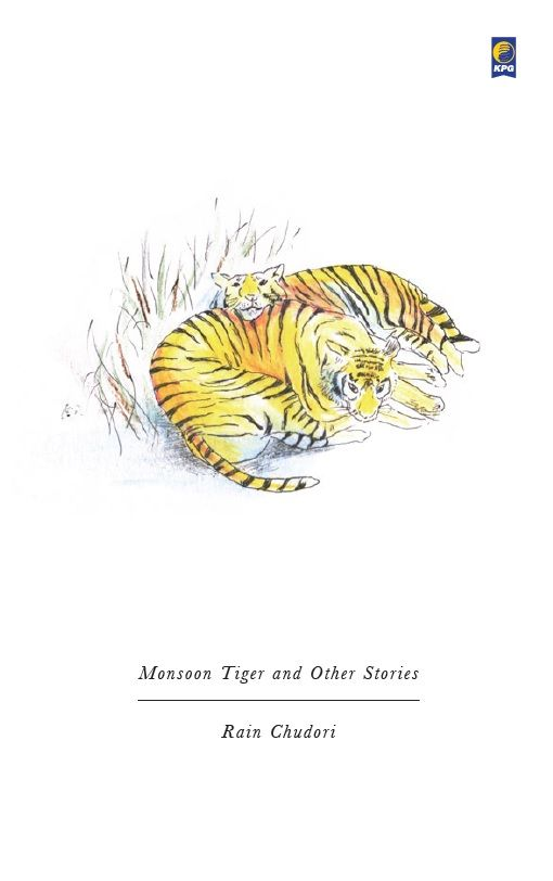 Monsoon Tiger and Other Stories by Rain Chudori. Published on 21 December 2015.