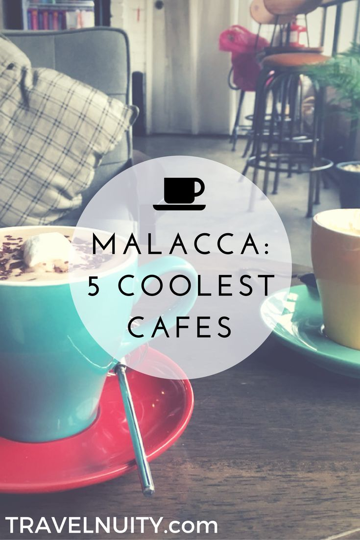 After exploring all that Malacca, Malaysia, has to offer, head to one of these five cool cafes to refresh and relax.