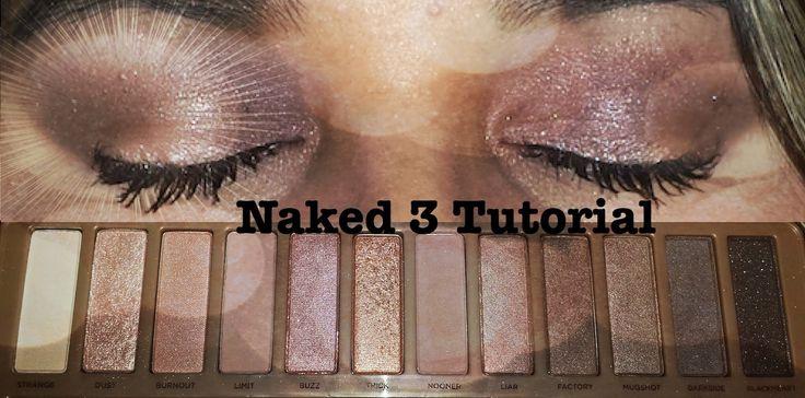 Naked 3 Tutorial #naked3 #urbandecay #urbandecaynaked3 #makeup #beauty #tutorial #beautyguru #beautytutorial #makeuptutorial #youtube