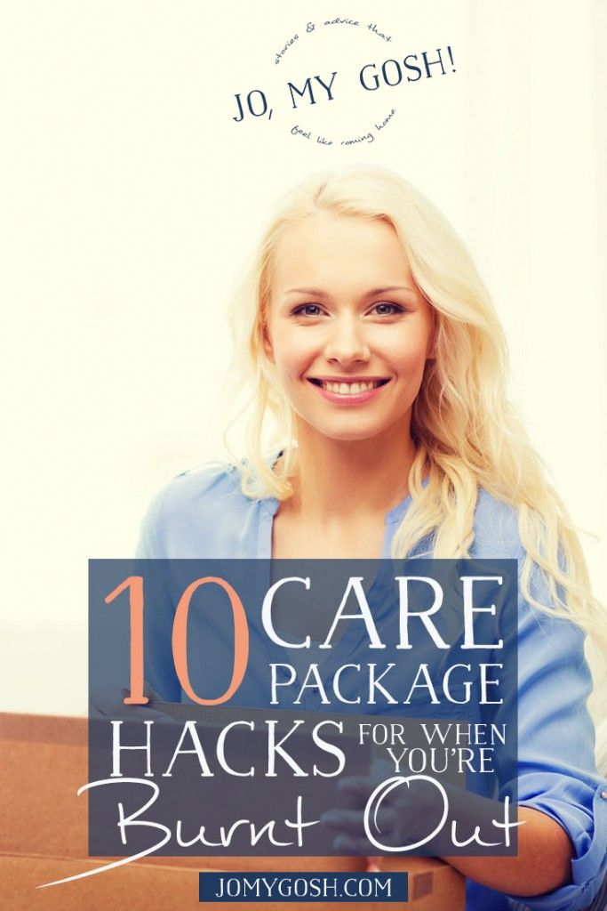 10 Care Packages Hacks for When You're Totally Burnt Out