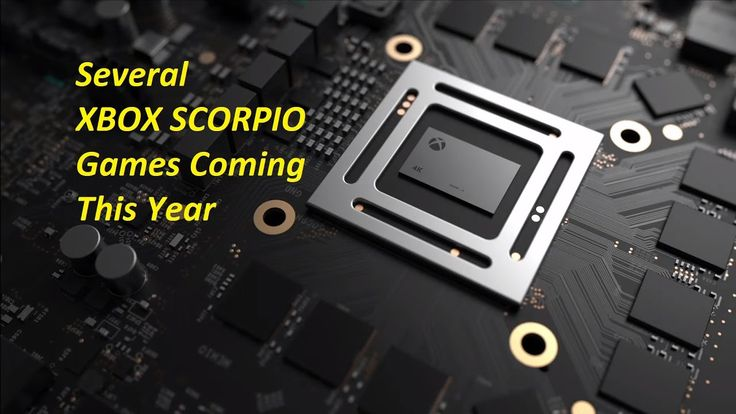 Several Xbox Project Scorpio New Games Coming This Year