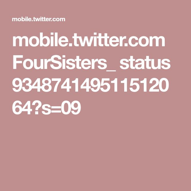 mobile.twitter.com FourSisters_ status 934874149511512064?s=09