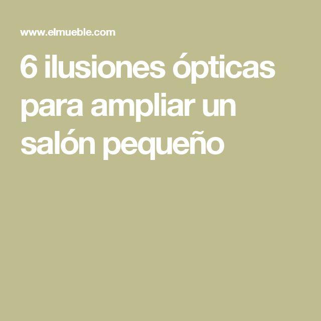 6 ilusiones ópticas para ampliar un salón pequeño