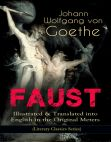 Read Online FAUST - Illustrated & Translated into English in the Original Meters (Literary Classics Series): Pact with the Devil â The Oldest German Legend .