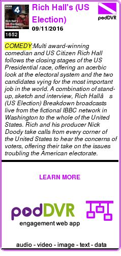 #COMEDY #PODCAST  Rich Hall's (US Election) Breakdown    09/11/2016    READ:  https://podDVR.COM/?c=02d71dfa-c665-f38f-6670-234077d3d3c0