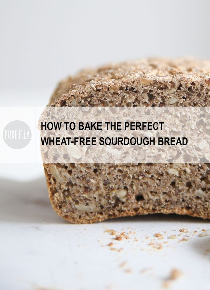 How to bake the perfect wheat-free sourdough bread