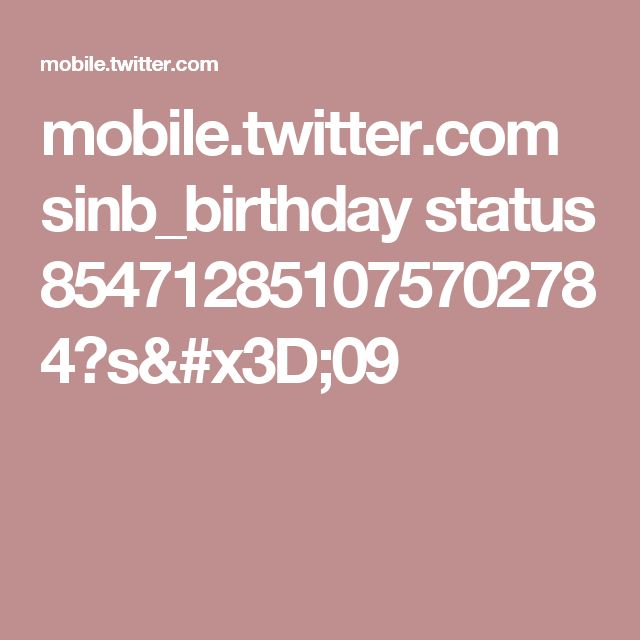 mobile.twitter.com sinb_birthday status 854712851075702784?s=09