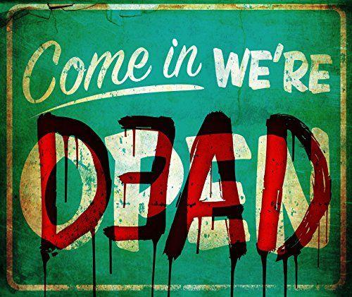Come In We're Dead Dead Sign Halloween Decoration Shindigz http://www.amazon.com/dp/B00KSH61TO/ref=cm_sw_r_pi_dp_rlwmub1VPRA93