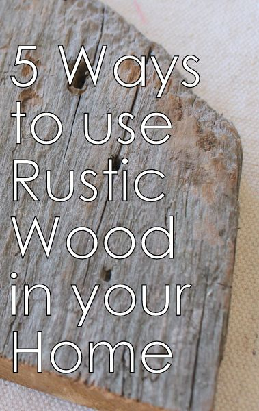 Woodliness is next to Godliness: How to incorporate rustic wooden elements in your home. - Unskinny Boppy