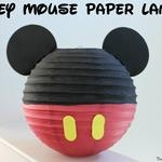 Mickey Mouse Paper Lanterns Tutorial
