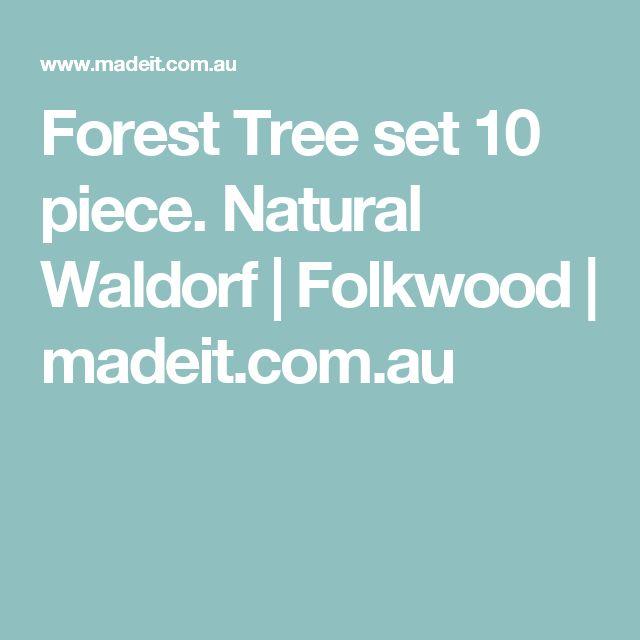 Forest Tree set 10 piece. Natural Waldorf   Folkwood   madeit.com.au