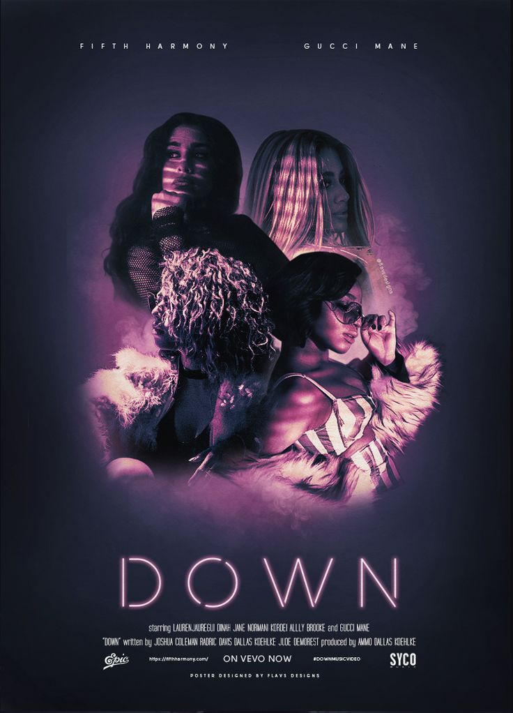 Fifth Harmony - Down (feat. Gucci Mane) Poster