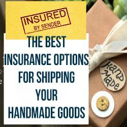 The Best Insurance Options For Shipping Your Handmade Goods. Here is some of the most popular 3rd party shipping insurance companies. http://www.craftmakerpro.com/business-tips/best-insurance-options-shipping-handmade-goods/
