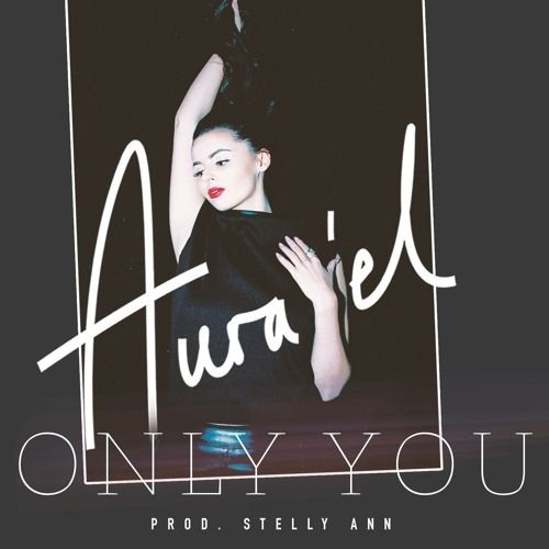 """Free download """"Only You"""" https://soundcloud.com/aurael/only-you-prod-stelly-ann"""