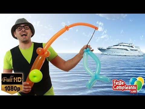 Palloncini Modellabili Canna da Pesca - Balloon Art - Tutorial 174 - Feste Compleanni - YouTube
