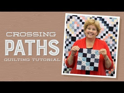 MSQC Tutorial - Crossing Paths Quilt