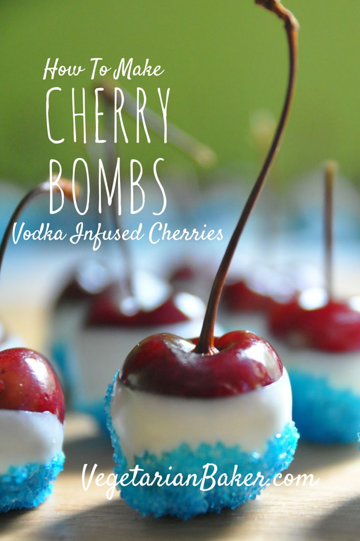 How To Make Cherry Bombs | Vodka Infused Cherries