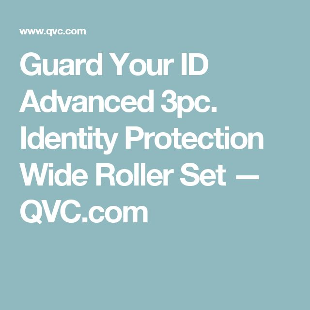 Guard Your ID Advanced 3pc. Identity Protection Wide Roller Set — QVC.com