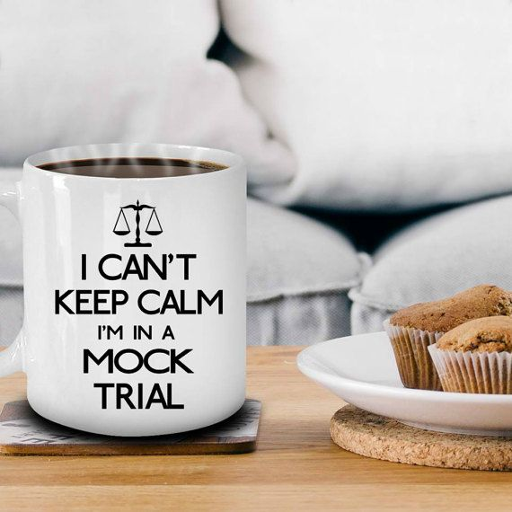 Mock Trial Funny Lawyer Gifts Keep Calm Mug by CountertudeForAll