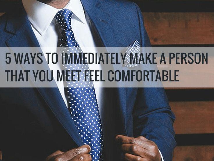 5 Ways to Immediately Make a Person that You Meet Feel Comfortable http://90dayentrepreneur.com/feel-comfortable/?utm_content=bufferf6020&utm_medium=social&utm_source=twitter.com&utm_campaign=buffer