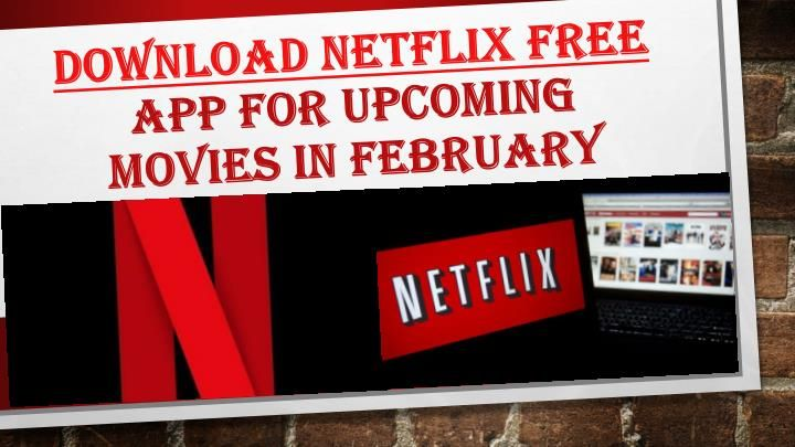 This February Netflix is going to offer the best new as well as classic movies and documentaries that will include blockbusters thrillers along with comedy specials.