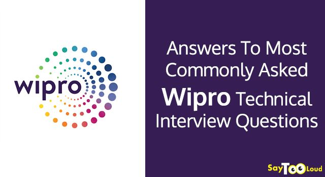 Answers To Most Commonly Asked Wipro Technical Interview Questions!