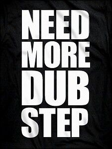 I love to dance to dubstep you should check out a video I just made