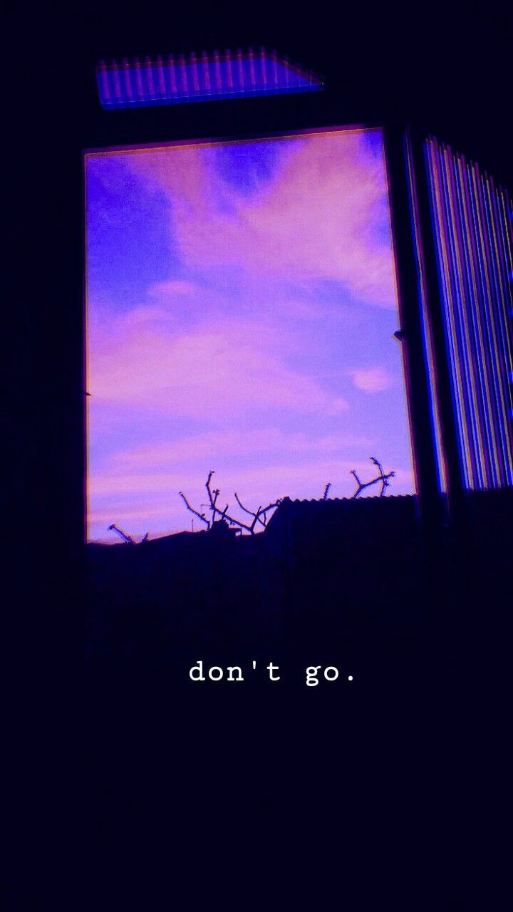 Don T Go Neon Wallpaper Edgy Wallpaper Wallpaper Quotes Aesthetic Iphone Wallpaper