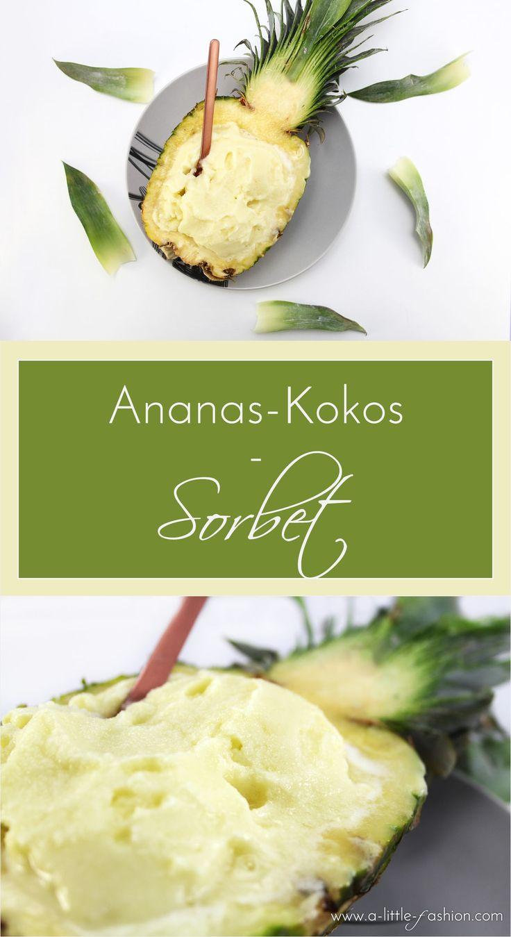 Karibische Gaumenfreuden: Ananas-Kokos-Sorbet + mein Geheimtipp für lockere Sorbets | http://www.a-little-fashion.com/food/ananas-kokos-sorbet-rezept