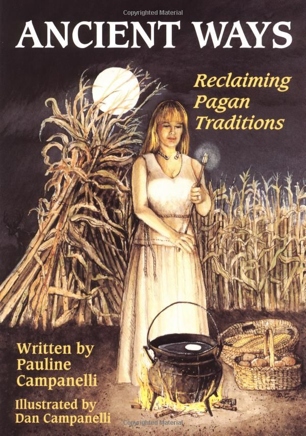 """Witch Library:  #Witch #Library ~ """"Ancient Ways: Reclaiming Pagan Traditions,"""" Pauline Campanelli, Dan Campanelli."""