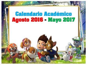 Calendario Acadmico Agosto 2016 - Mayo 2017 Paw Patrolcada mes est hecho tamao 8x10