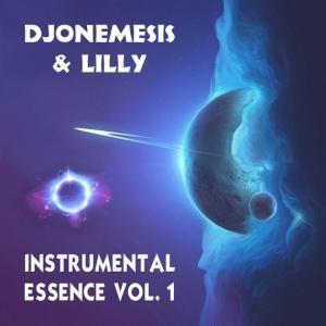"DJoNemesis & Lilly, ""Instrumental Essence Vol. 1"": Music Album, Pleyad Studios, 2017. Listen for free on Spotify, Deezer and Bandcamp."