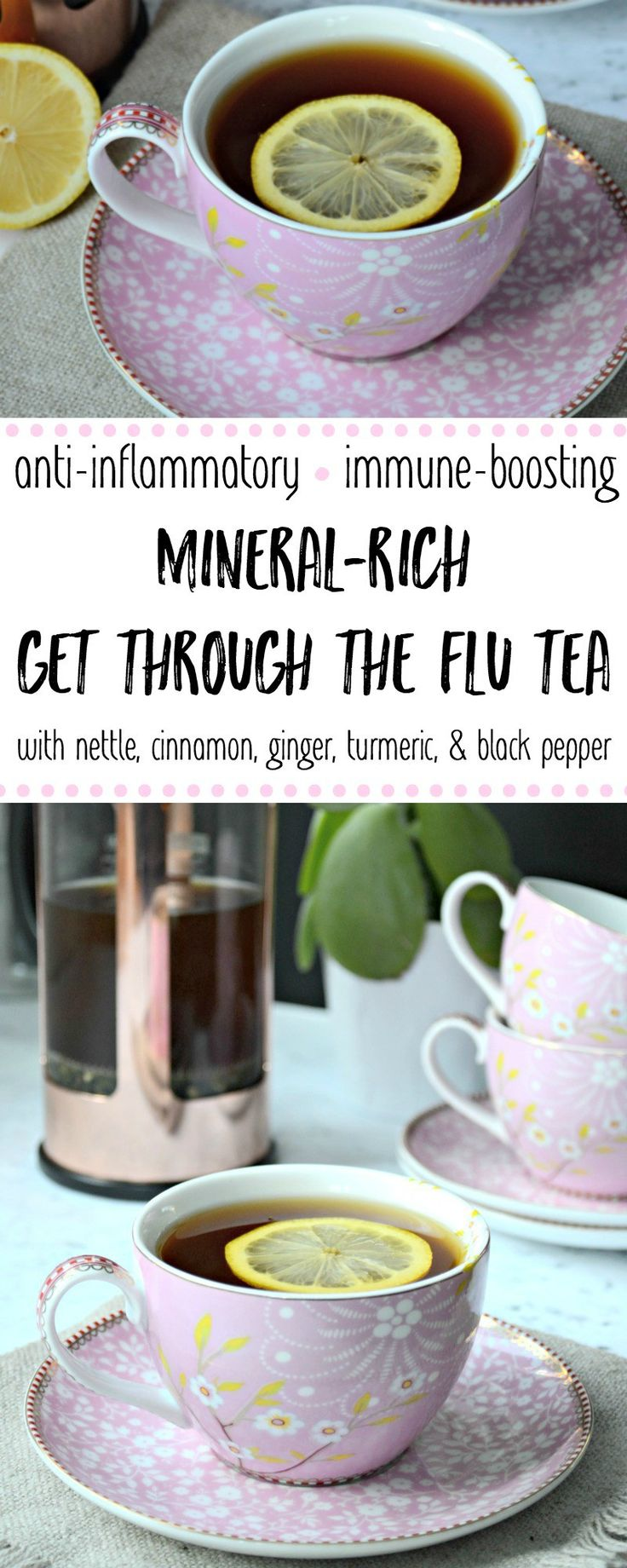 When the body aches, chills, and overall discomfort of the flu take away your appetite, stay hydrated and nourished with this anti-inflammatory, immune-boosting, mineral-rich Get Through The Flu Tea. With the benefits of nettle, cinnamon, ginger, and turmeric, it helps your body heal naturally. #flutea #antiinflammatory #intuitiveeating #herbalmedicine
