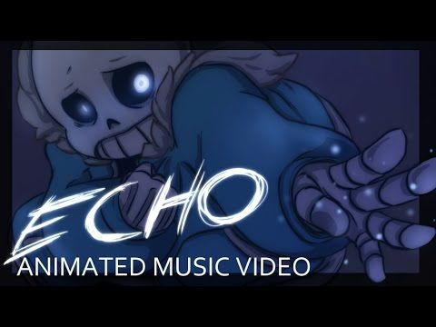 [Undertale] ECHO - Animation by Zayn Inverse   such a great animator i cant get enough of it ^.^