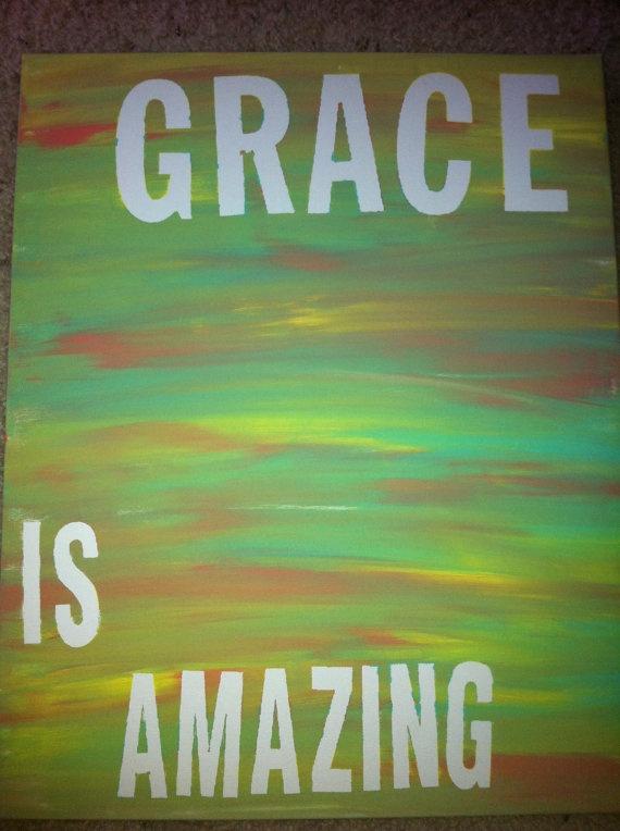 amazing grace.