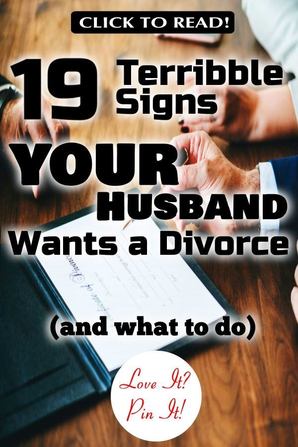19 Terrible Signs Your Husband Wants a Divorce (and what to