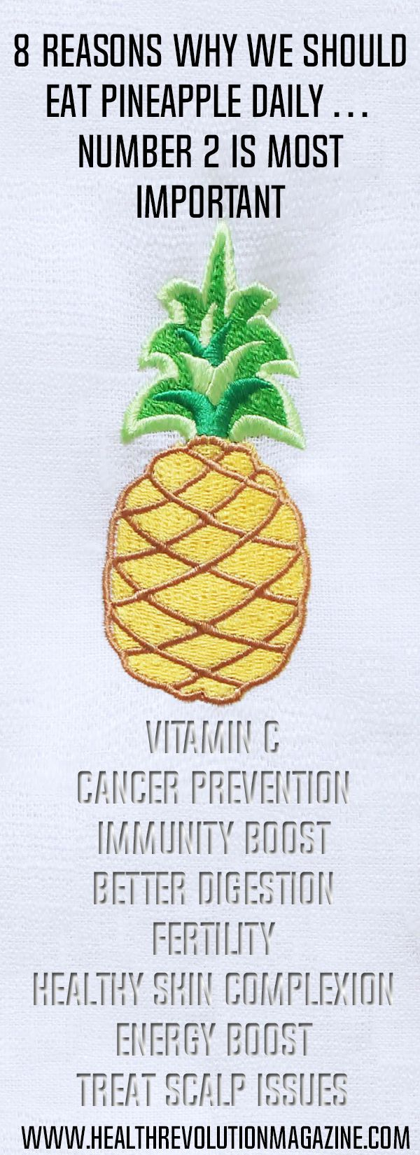 Pineapple is one of the healthiest fruits ever, and we'll give you eight great reasons to add it to your menu. Vitamin C Pineapple provides 131% of the recommended daily intake of vitamin C. eat it in the morning, and enjoy the vitamin splash. Pineapples are also rich in iron and calcium. Cancer prevention Antioxidants Continue Reading