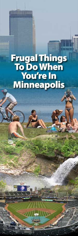 frugal things to do when you're in the Minneapolis area. http://www.biblemoneymatters.com/frugal-things-to-do-when-youre-in-minneapolis-minnesota/