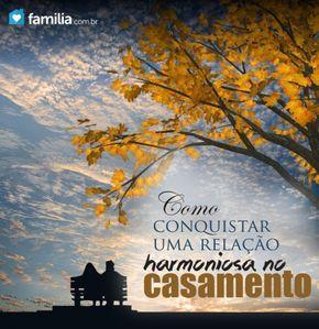 Familia.com.br   Casamento sem brigas: Como conquistar uma relação harmoniosa.