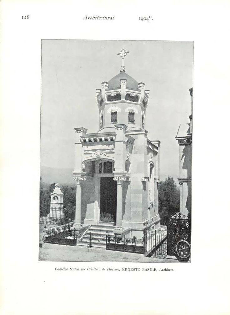 Cappella Scalea nel Cimitero di Palermo, Ernesto Basile, Architect   pubblicata nel 1904