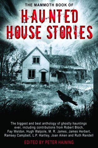 The Mammoth Book of Haunted House Stories