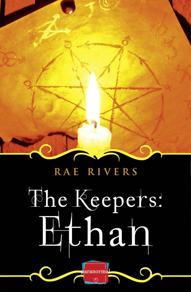 The Keepers: Ethan - book 3 of The Keepers trilogy