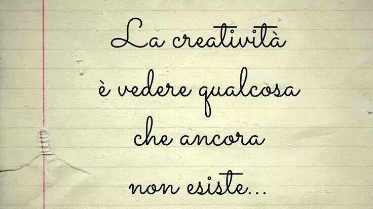 Creatività..