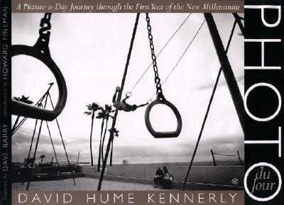 "A book I dream to do!!! ""Photo Du Jour"" By: David Hume Kennerly"
