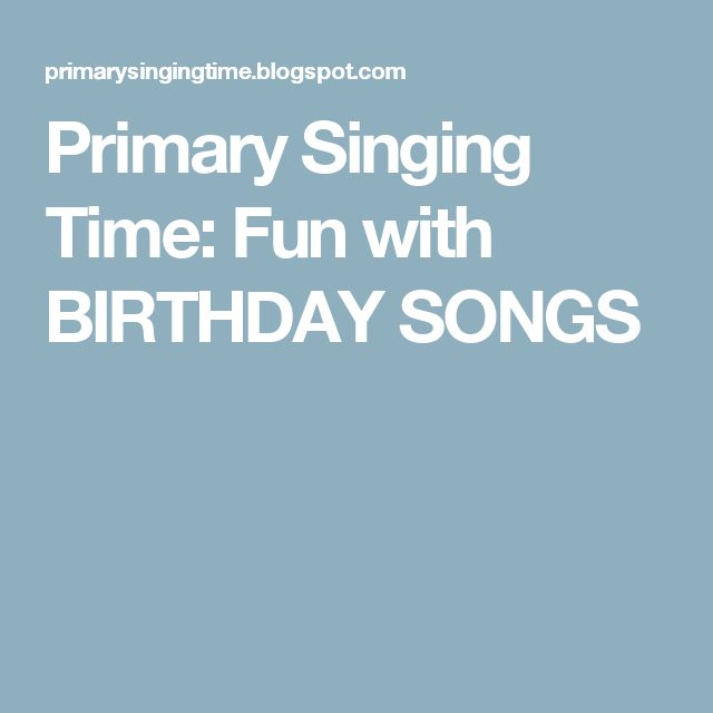 25+ Best Ideas About Birthday Songs On Pinterest