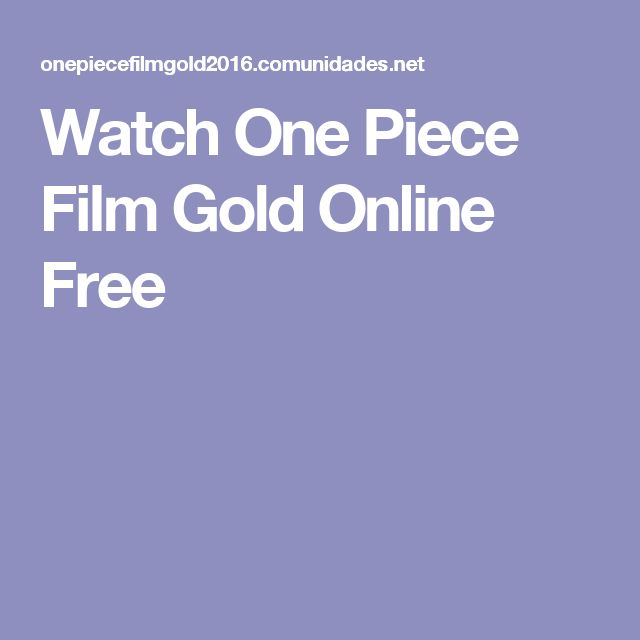 Watch One Piece Film Gold Online Free